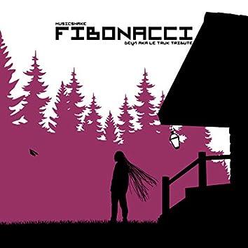 Fibonacci (Detsl aka Le Truk Tribute)