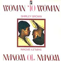 Woman to Woman by Shirley Brown (1989-11-27)