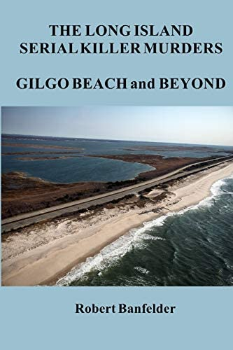 The Long Island Serial Killer Murders Gilgo Beach and Beyond product image