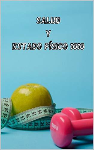 Salud y estado físico 101 (Spanish Edition)