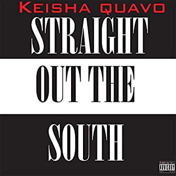 Straight Out the South
