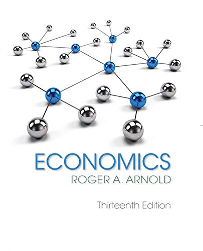 Compare Textbook Prices for Economics 13 Edition ISBN 9781337617383 by Arnold, Roger A.