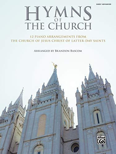Hymns of the Church: 12 Piano Arrangements from the Church of Jesus Christ of Latter-Day Saints