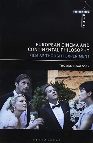 Compare Textbook Prices for European Cinema and Continental Philosophy: Film As Thought Experiment Thinking Cinema  ISBN 9781441182210 by Elsaesser, Thomas