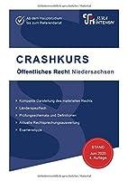 CRASHKURS Oeffentliches Recht - Niedersachsen: Laenderspezifisch - Ab dem Hauptstudium bis zum Referendariat