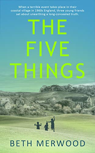 The Five Things by [Beth Merwood]