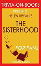Trivia: The Sisterhood by Helen Bryan (Trivia-On-Books)