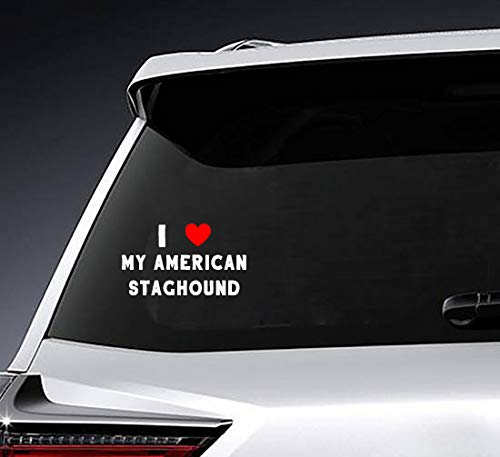Poloran I Love My American Staghound Name Vinyl Decal, Script Font, Vinyl Decal, Car Decal, Laptop Decal, Great for Notebooks, School Supplies, 1