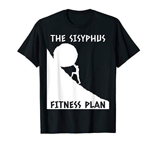 Sisyphus T-Shirt Fitness Plan Funny Greek Mythology Gift