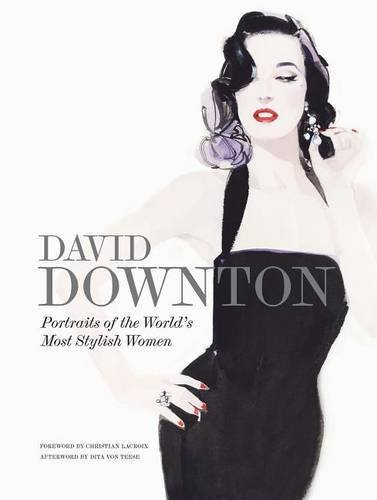Downton, D: David Downton Portraits of the World's Most Styl