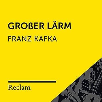 Kafka: Großer Lärm (Reclam Hörbuch)