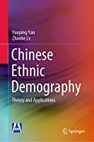 Chinese Ethnic Demography: Theory and Applications