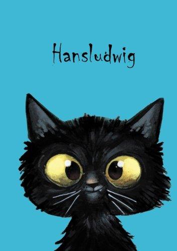 Hansludwig: Personalisiertes Notizbuch, DIN A5, 80 blanko Seiten mit kleiner Katze auf jeder rechten unteren Seite. Durch Vornamen auf dem Cover, eine ... Coverfinish. Über 2500 Namen bereits verf