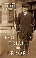 Politics, Trials and Errors