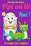 Carnet pipi au lit : apprentissage de la propreté-livre pour enfants de 3 à 15 ans –enuresie -responsabilisez votre enfant: Livre licorne enfant-Fini ... au lit : pyjama absorbant : couches enfant