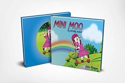 Mini moo: Birthday Scooter (Mini Moo adventures with family and friends Book 1) (English Edition)