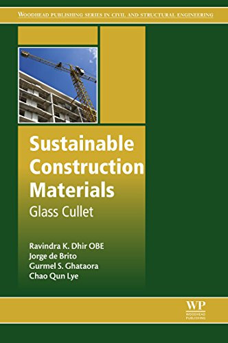 Sustainable Construction Materials: Glass Cullet (Woodhead Publishing Series in Civil and Structural Engineering) (English Edition)