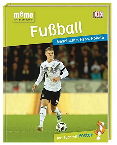 memo Wissen entdecken. Fußball: Geschichte, Fans, Pokale. Das Buch mit Poster!