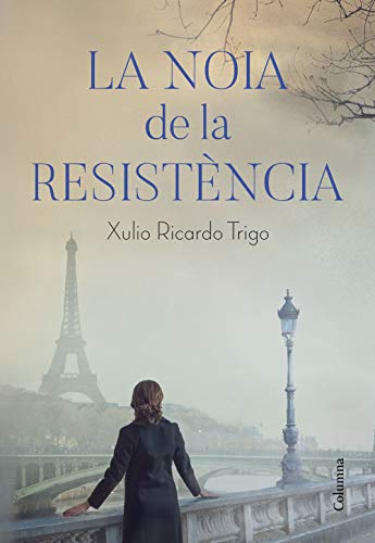 La noia de la Resistència (Catalan Edition)