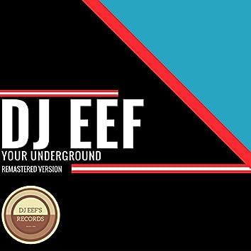 Your Underground (Remastered Version)