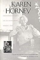 Karen Horney: A Psychoanalyst`s Search for Self-Understanding