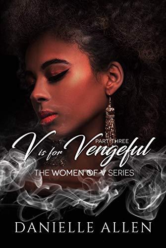 V is for Vengeful (The Women of V Book 3)
