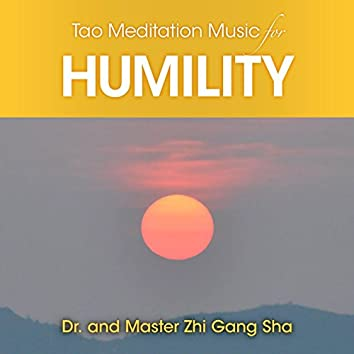 Tao Meditation Music for Humilty