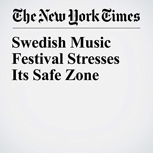 Swedish Music Festival Stresses Its Safe Zone copertina