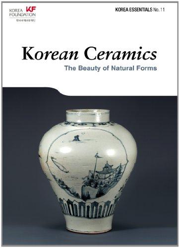Korean Ceramics: The Beauty of Natural Forms (Korea Essentials)