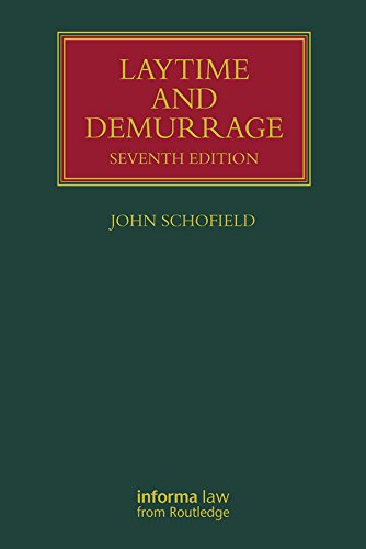 Laytime and Demurrage (Lloyd's Shipping Law Library) (English Edition)