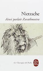 Ainsi parlait Zarathoustra de Friedrich Nietzsche