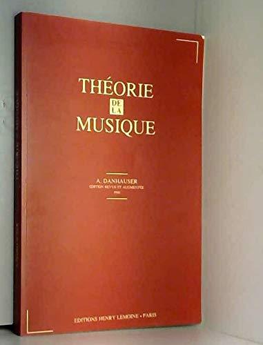 Théorie de la musique édition revue et augmentée 1995