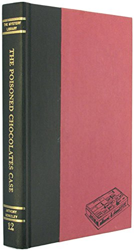 """The poisoned chocolates case and """"The avenging chance"""" (The Mystery library ; 12) - Book  of the Roger Sheringham Cases"""