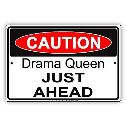 YASMINE HANCOCK Caution Drama Queen Just Ahead Humor Teenager Metall Plaque Zinn Logo Poster Wand Kunst Cafe Club Bar Wohnkultur