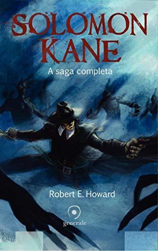 Solomon Kane: A saga completa