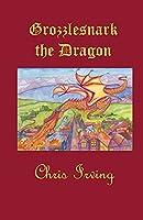 Grozzlesnark the Dragon