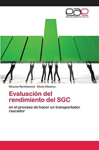 Evaluación del rendimiento del SGC: en el proceso de hacer un transportador rascador