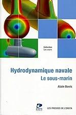 Hydrodynamique navale - Le sous-marin d'Alain Bovis