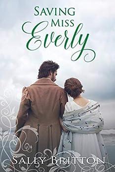 Saving Miss Everly  A Regency Romance  Inglewood