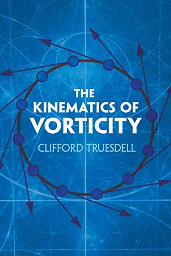 The Kinematics of Vorticity (Dover Books on Physics)
