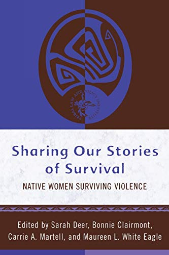 Sharing Our Stories of Survival: Native Women Surviving...
