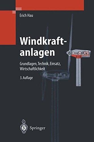 Windkraftanlagen: Grundlagen, Technik, Einsatz, Wirtschaftlichkeit (VDI-Buch)