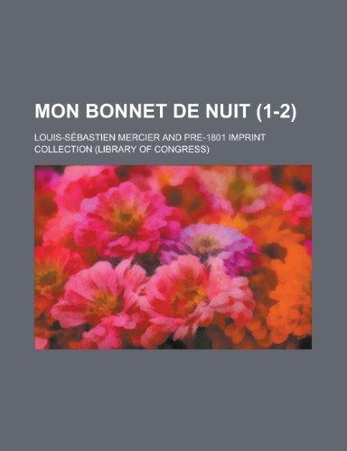 Mon Bonnet de Nuit (1-2)