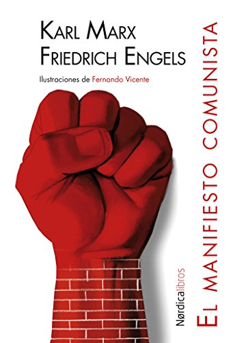 El Manifiesto comunista (Ilustrados) (Spanish Edition)
