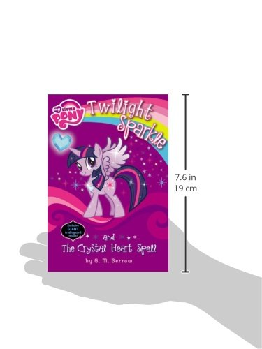 My Little Pony: Twilight Sparkle and the Crystal Heart Spell (My Little Pony (Little, Brown & Company))