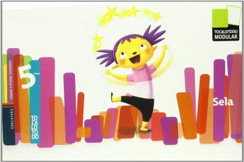 Infantil 5 años (Sela) (Primer Trimestre) (Tocalotodo Moludar)