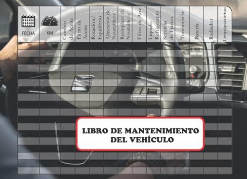 Libro de Mantenimiento del Vehículo: Registro de mantenimiento de vehículos - formulario a rellenar para cada intervención - accesorio de coche, moto ... - Permite anotar todas las intervenciones.