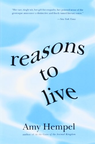Reasons to Live: Stories by