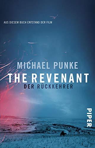 Buchseite und Rezensionen zu 'The Revenant – Der Rückkehrer: Roman zum Film' von Michael Punke