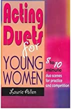 Acting Duets for Young Women: Eight- to Ten-Minute Duo Scenes for Practice & Competition (Paperback) - Common